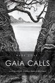 Gaia Calls: South Sea Voices, Dolphins, Sharks & Rainforests