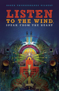 Listen to the Wind: Speak from the Heart