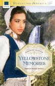 Yellowstone Memories: Four-in-One Collection