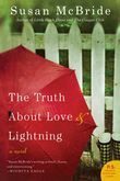 The Truth About Love and Lightning