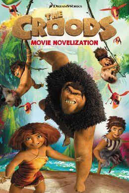 The Croods Movie Novelization