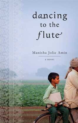 Dancing to the Flute: A Novel