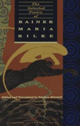 The Selected Poetry of Rainer Maria Rilke
