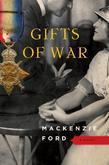 Gifts of War: A Novel
