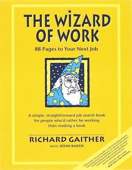 Wizard of Work: 88 Pages to Your Next Job