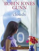 Clouds: Book 5 in the Glenbrooke Series
