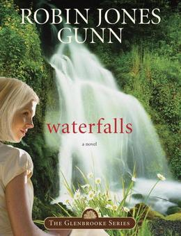 Waterfalls: Book 6 in the Glenbrooke Series