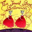 The Jewel Box Ballerinas
