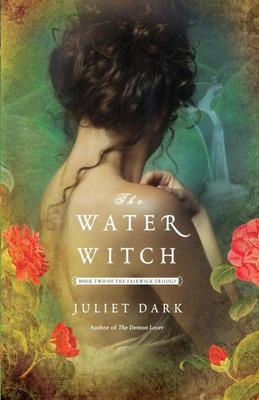 The Water Witch: A Novel