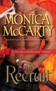 The Recruit: A Highland Guard Novel