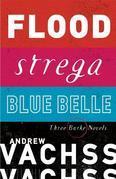 Three Burke Novels, 3-Book Bundle: Flood, Strega, Blue Belle