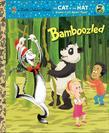 Bamboozled (Dr. Seuss/Cat in the Hat)