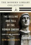 Decline and Fall of the Roman Empire: The Modern Library Collection (Complete and Unabridged)