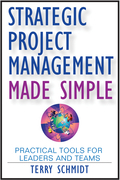 Strategic Project Management Made Simple: Practical Tools for Leaders and Teams