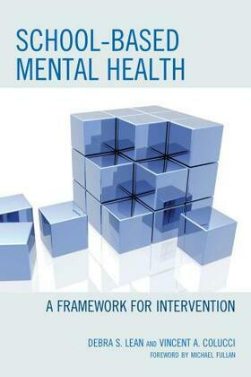 School-Based Mental Health: A Framework for Intervention