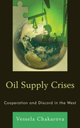 Oil Supply Crises: Cooperation and Discord in the West