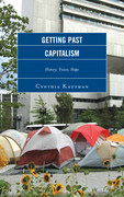 Getting Past Capitalism: History, Vision, Hope