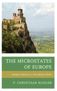 The Microstates of Europe: Designer Nations in a Post-Modern World