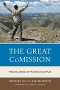 The Great CoMission: Making Sense of Making Disciples