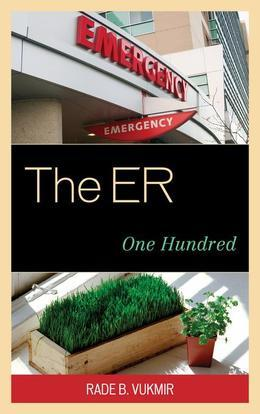 The ER: One Hundred