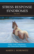 Stress Response Syndromes: PTSD, Grief, Adjustment, and Dissociative Disorders