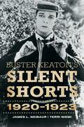 Buster Keaton's Silent Shorts: 1920-1923