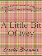 A Little Bit of Ivey