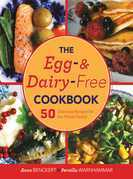 The Egg- and Dairy-Free Cookbook: 50 Delicious Recipes for the Whole Family