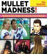 Mullet Madness!: The Haircut That's Business Up Front and a Party in the Back