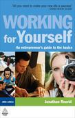 Working for Yourself: An Entrepreneur's Guide to the Basics