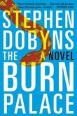 The Burn Palace: A Novel