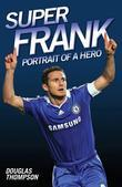 Super Frank: Portrait of a Hero
