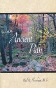 An Ancient Path: Talks on Vipassana Meditation as Taught by S.N. Goenka