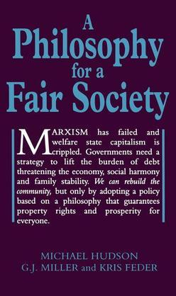 A Philosophy for a Fair Society