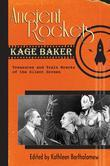 Ancient Rockets: Treasures and Train Wrecks of the Silent Screen