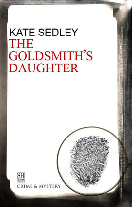The Goldsmith's Daughter: A Roger the Chapman Medieval Mystery 10