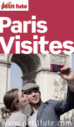 Paris Visites 2013-2014 Petit Futé (avec photos et avis des lecteurs)