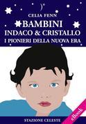 Bambini Indaco &amp; Cristallo
