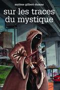 Sur les traces du mystique