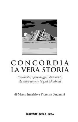 Concordia, la vera storia