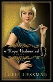 A Hope Undaunted: A Novel