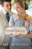 Unrivaled: a novel