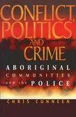 Conflict, Politics and Crime: Aboriginal Communities and the Police