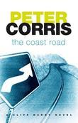 The Coast Road: A Cliff Hardy Novel