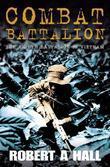 Combat Battalion: The 8th Battalion in Vietnam