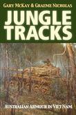 Jungle Tracks: Australian Armour in Viet Nam