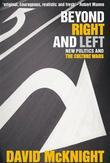 Beyond Right and Left: New politics and the culture wars