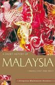 A Short History of Malaysia: Linking East and West