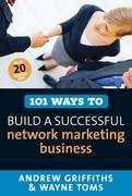 101 Ways to Build a Successful Network Marketing Business