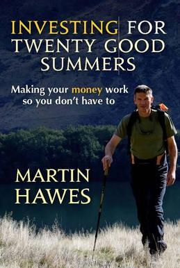 Investing for 20 Good Summers: Making your money work so you don't have to